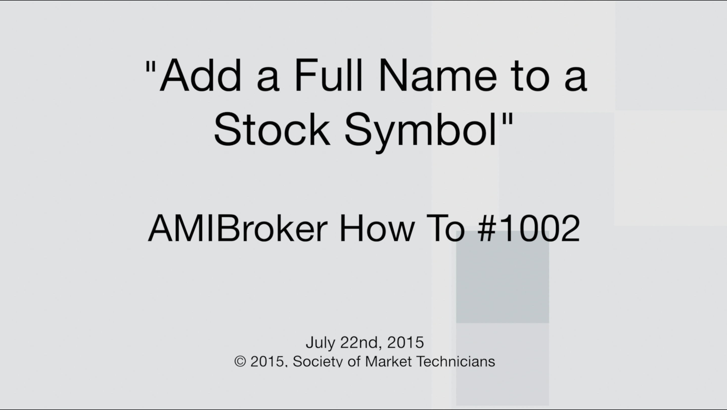 """HowTo #1002: """"Adding a Full Name to a Stock Symbol in"""